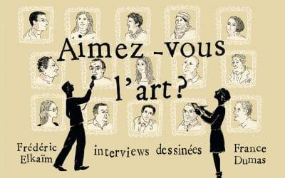 sortie des interviews dessinées «Aimez-vous l'art ?»