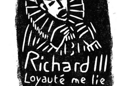 Richard III Loyauté me lie