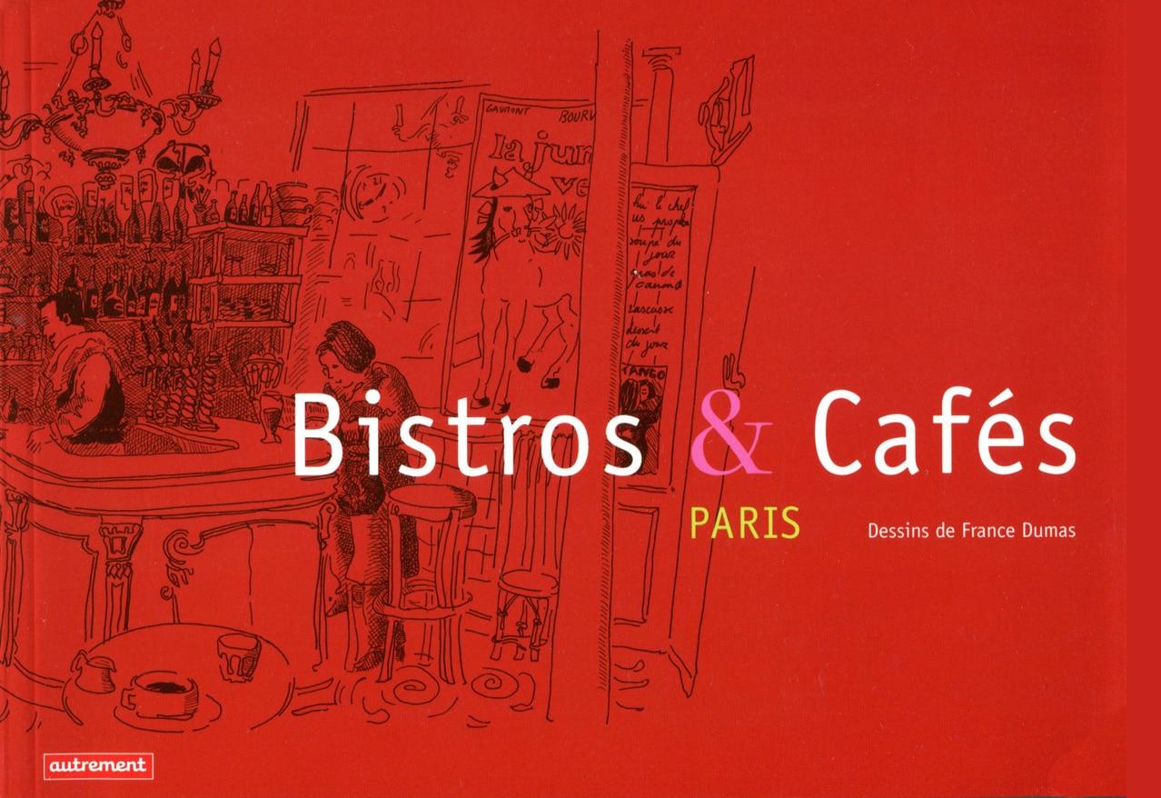 Bistros & Cafés Paris