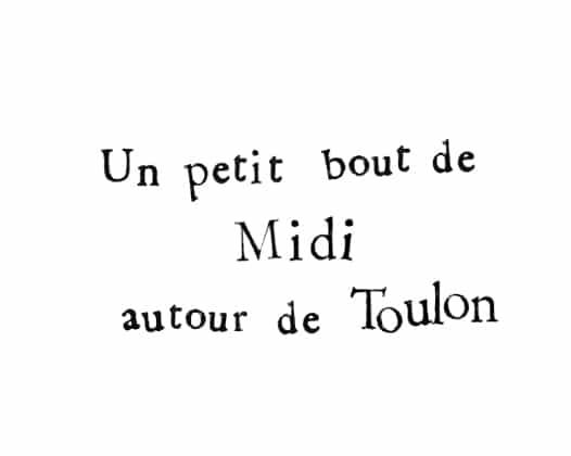 Le Midi autour de Toulon
