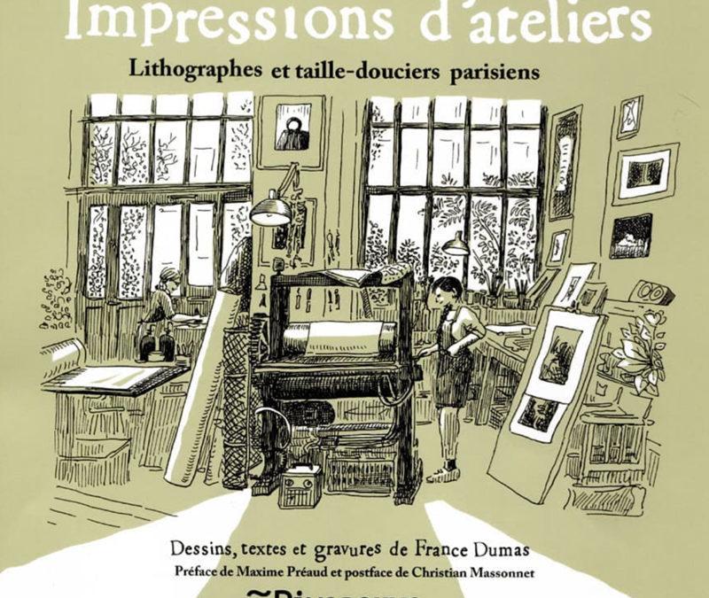 Sortie de mon nouveau livre «Impressions d'ateliers»